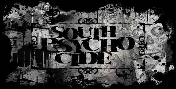 South Psycho Cide Intro Graphic